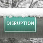 Don't Let Disruptions Get You Down