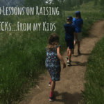 10 Lessons on Raising TCKs…From My Kids